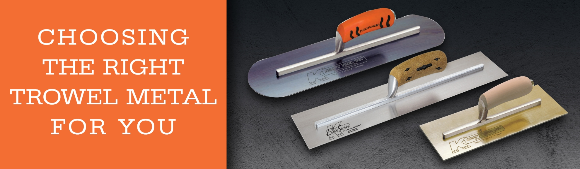 Choosing the Right Trowel Metal for You